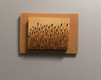 Small portrait of cattails, on pine, wood burned image of tall grass with cedar backer frame ready to hang made to order
