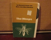 Vintage Paperback Book The Wasps Insect Field Guide by Howard E. Evans and Mary Jane Eberhard