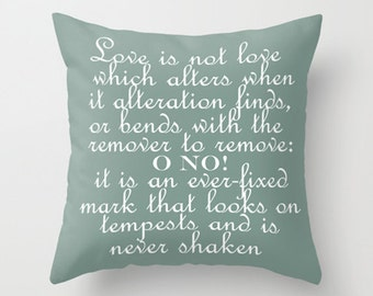 Throw Pillow Cover - Shakespeare's Sonnet 116 - 16x16, 18x18, 20x20 - Nursery Bedroom Living Room Original Design Home Décor by Adidit