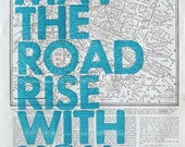 Paris Real Letterpress/ May The Road Rise With You/ Letterpress Print on Antique Atlas Page
