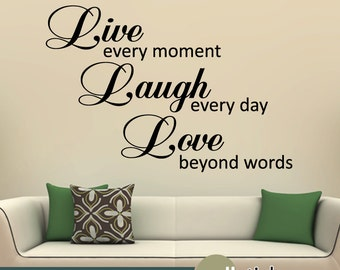 Live, Laugh, Love Wall Quote Decal - Wall Decor Sticker- WD0334