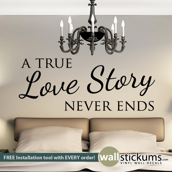 A True Love Story Never Ends Quote: A True Love Story Never Ends Wall Quote Decal Wall Decor