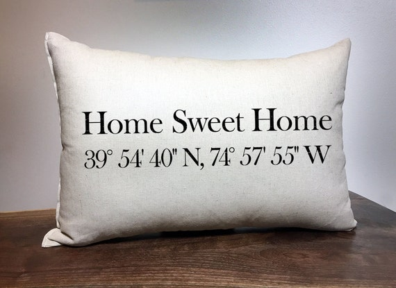 Home Sweet Home pillow, Coordinates Pillow, Longitude and Latitude Pillow