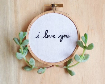 Gift for Him or Her I Love You Hand Embroidery Black and White Small Embroidery Hoop Art Gift Add On Proposal Engagement Gift