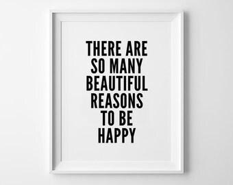Beautiful Print, Typography Wall Art, Black and White, There Are So Many Beautiful Reasons, Minimal Prints, Scandinavian