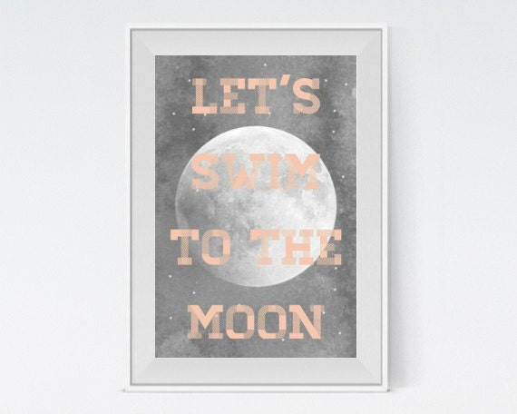 "Inspirational Art ""Let's Swim to the Moon"" Typography Print Motivational Wall Decor Nursery Poster Home Decor Quote"