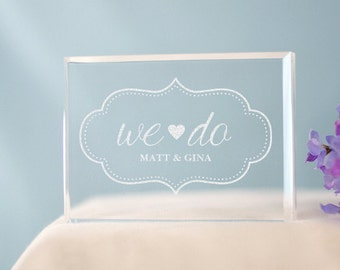 Engraved We Do Cake Topper -gfy777023
