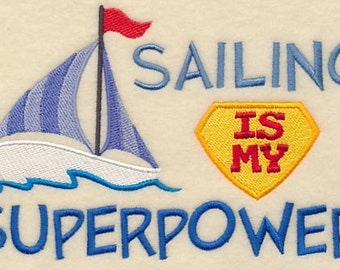 Sailing is My Superpower Embroidered Flour Sack Hand/Dish Towel