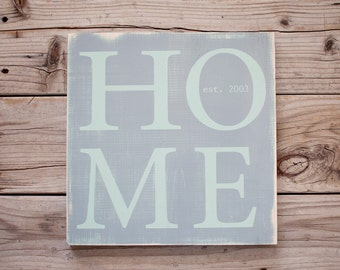 Personalized HOME est. wooden sign