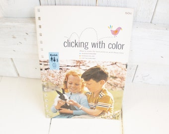 Vintage photography book Kodak Clicking With Color Kodachrome 1962