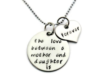 """Mother's Day Gift, Mother & Daughter Necklace """"The love between a mother and daughter is forever"""" hand stamped Jewelry"""
