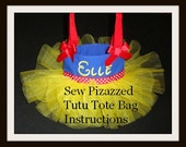 Tutu Tote Bag Instructions