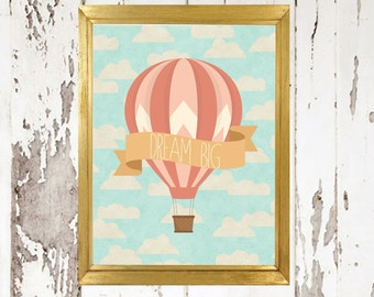 Dream Big Hot Air Ballon 8x10 printable