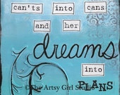 Dreams into Plans - Art Print Available in three sizes