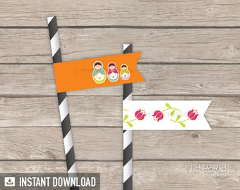 Matryoshka Party - Straw Flags - INSTANT DOWNLOAD - Printable PDF