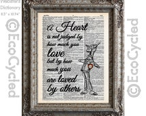 Tinman Wizard of Oz Heart Judged by How Much You Are Loved By Others on Vintage Upcycled Dictionary Art Print Book Art Print Recycled