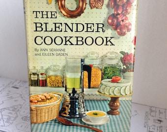 The Blender Cookbook - 1961 by Ann Serene and Eileen Gaden