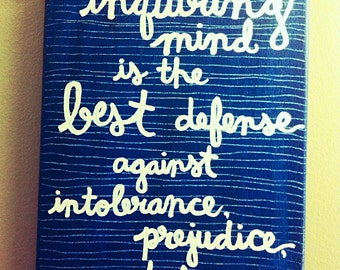 Inquiring Mind - Painted Canvas - Quote - Inspirational Wall Art