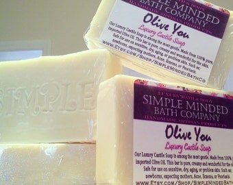 Olive You -  Luxury Castile Soap- Gentle Natural Pure OLIVE OIL SOAP by Simple Minded Bath Co
