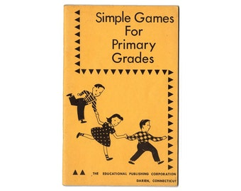 Vintage Game Book, Simple Games For Primary Grades, Educational Games, 1950s Teacher Book, Toss Games, Pitch Games, Illustrated Game Book
