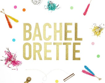 Bachelorette Gold or Silver Glitter Banner with Metallic Twine (Letters 5.5 inches high)