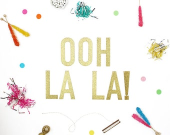 Gold or Silver Glitter Banner with Metallic Bakers Twine - Ooh La La! (letters measure 5.5 inches high)