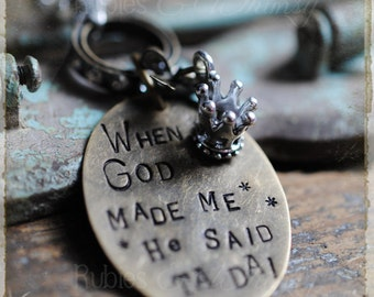 When God Made Me He Said TA DA Long layering Necklace, inspirational gift, graduation gift, Christian gift, birthday gift, gift for teenager
