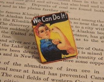 Rosie the Riveter brooch Feminist lapel pin We Can Do It jewelry