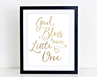 Gold God Bless Our Little One - Printable Wall Art for Nursery