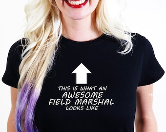 AWESOME FIELD marshal T-SHIRT Official Personalised This is What Looks Like marshal field  incharge army