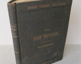 Antique Teaching Aid - The New Method: or, School Expositions - 1881 - Vintage Teaching Textbook - Very Rare