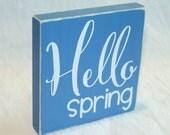 Hello spring - wood block, home decor, spring decor, Easter