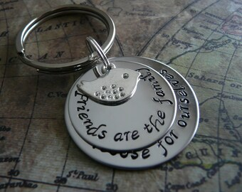 Friends are the family we choose for ourselves, Hand stamped metal keychain, stacked discs, personalise