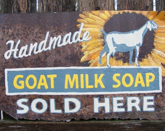 Reclaimed Rusty Metal Handmade Goat Milk Soap Sold Here Sign