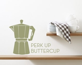 Perk Up Buttercup Wall Decal -Coffee Lover Art, Coffee Decal, Kitchen Wall Sticker, Coffee Drinker Gift, Dining Room Decal, Coffee Addiction