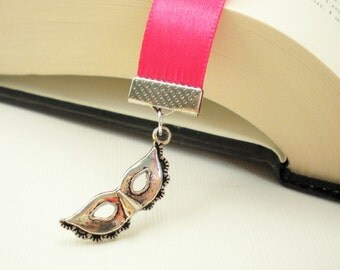 Hot Pink Satin Ribbon Bookmark with Masquerade Mask Charm / Gifts under 10 / Stocking Stuffers