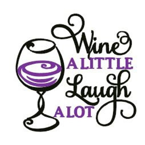 Wine a Little Embroidery Design Instant Download