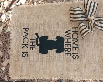 Dog Garden Flag, Burlap Garden Flag, Gift for Dog Collector, Hostess Gift, Dog Flag, Welcome Flag, Where the pack is flag, Dog Collector
