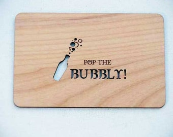Pop The Bubbly Wood Laser-Cut Card