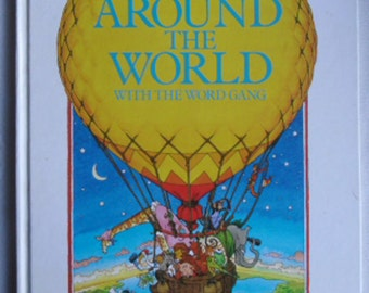Vintage Book - Around the World With The Word Gang, Anne Civardi and Graham Philpot, First Edition Octopus 1989, Childrens Book, Illustrated