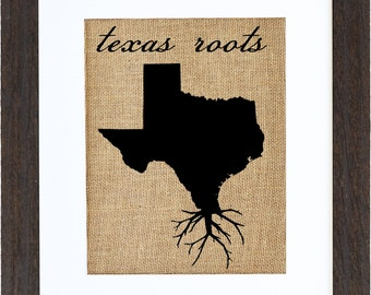 Texas Roots Wall Art, Burlap Print, Custom Wall Art, Know your roots, Custom State Outline, Burlap Wall Art