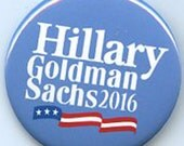 Hillary Clinton Goldman Sachs 2016 button