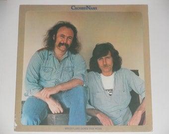 Crosby-Nash - Whistling Down the Wire - David Crosby - Graham Nash - ABC Records 1976 - Vintage Vinyl LP Record Album