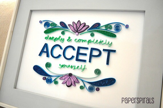 Accept Yourself Quilled Framed Art
