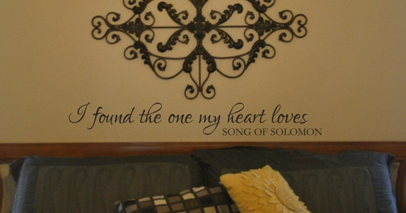 """Vinyl Decal """"I found the one my heart loves Song of Solomon"""""""