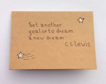 Card en Envelop / Set another goal or to dream a new dream / C.S. Lewis Quote / typography