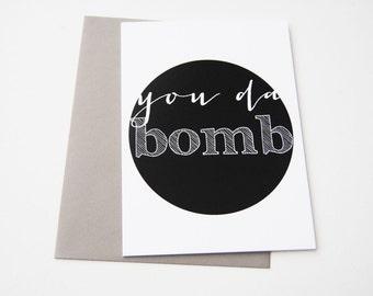 you da bomb greeting card // blank inside