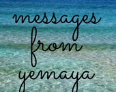 Messages from Yemaya Reading- Goddess of the Ocean - Video or MP3