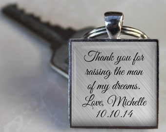 SALE! Father of the Groom Key Chain - Thank you for raising the man of my dreams - Father's Day - Wedding