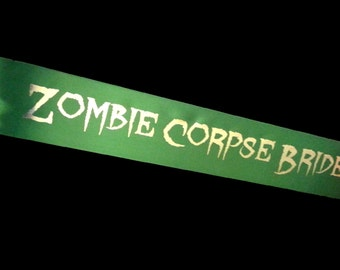 Zombie Corpse Bride Sash - Available in any color!